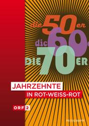 50er, 60er, 70er Jahre - ORF